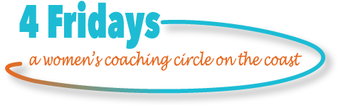 4 Fridays - a women's coaching circle on the coast